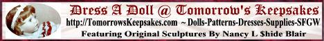 Dress A Doll @ Tomorrow's Keepsakes - http://TomorrowsKeepsakes.com